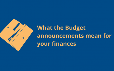What the Budget announcements mean for your finances