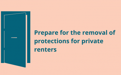 Prepare for the removal of protections for private renters