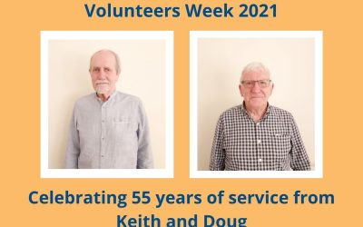 Volunteers Week 2021 – Celebrating 55 years of service from Doug and Keith